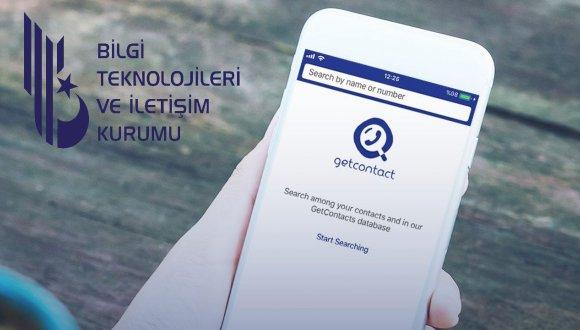 BTK GetContact ve Benzer 25 Uygulamayı İnceliyor